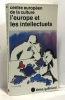 L'Europe et les intellectuels. Collectifs