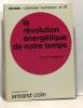 La révolution énergétique de notre temps. Lentacker Firmin