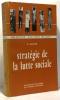 Stratégie de la lutte sociale France 1936-1960 - collection relations sociales. Sellier