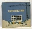 Petite histoire de la construction - illustrations de Pierre Belvès. Collectif