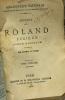 Roland Furieux - poëme héroique - bibliothèque nationale - tome un  deux  trois  quatre  cinq et six (n°191-192-193-194-195-196). Arioste