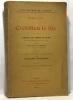 L'oeuvre de Crébillon le fils - tableaux des moeurs du temps dans les différents âges de la vie suivis de l'histoire de zaïrette par J. Leriche de la ...