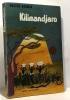 Kilimandjaro - avec 45 photographies de l'auteur. Schmid Walter