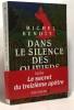 Dans le silence des oliviers. Benoît Michel