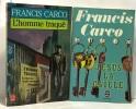 L'Homme traqué + Jésus la caille --- 2 livres. Francis Carco