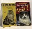 Le guide des chats : Mieux les comprendre  Mieux les connaitre  Mieux les soigner  Mieux les aimer + Le chat qui dînait chez Maxim's (roman). Mery ...