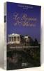 Le roman d'Athènes. Marie-Thérèse Vernet-Straggiotti