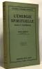 L'énergie spirituelle essais et conférences - 19e édition. Bergson Henri