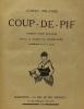 Coup de pif (ill. de Mlle. M. Daujat) + Coup de pif à Paris (ill. Jean Hée) --- 2 livres compilés en un volume. Erlande Albert
