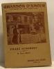 Chanson d'amour (la maison des trois jeunes filles) comédie musicale en trois actes livre français de Mm. Hugues Delorme et Léon Abric musique de ...
