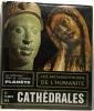 Les métamorphose de l'humanité - Le temps de la guerre sainte 700 - 900 + Le temps du cathédrale 1100 - 1300 + Les découvertes 1300 - 1500 --- 3 ...