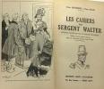 Les cahiers du Sergent Walter - édition spéciale pour la jeunesse ornée de nombreuses gravures dans le texte. Loevenbruck  Hellin