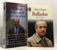 Edouard Balladur + Les liaisons dangereuses de Pierre Bérégovoy --- 2 livres politique. Chazal  Claire Timmerman Félix