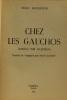 Chez les gauchos (among the Gauchos) traduit par Daussy. Backhouse Hugo