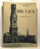 Bruges - Les villes d'Art célèbres. Pilon Edmond