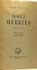 Rogue Herries 1700-1774 - traduit de l'anglais par Henri Thiès. Walpole Hugh