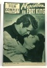 L'expédition du Fort King  le feu des batailles et la flamme des coeurs n°413 --- Film Complet du Jeudi ( parait Jeudi et Samedi. Schalit (directeur ...