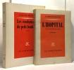 L'hôpital une hostobiographie + les combattants du petit bonheur --- 2 livres. Boudard Alphonse