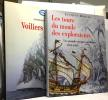 Les tours du monde des explorateurs : Les grands voyages maritimes 1764-1843 + Voiliers de rêve (Georges Pernoud ed. Thalassa) --- 2 livres. Jacques ...
