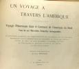 Un voyage à rravers l'Amérique - voyage pittoresque dans le continent de l'amérique du Nord. Bourget Paul (intro.)
