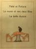 Fatal et Fortuné  La veuve et ses deux filles  La belle Aurore. Anonyme