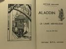 Aladdin ou la lampe merveilleuse - conte des 1001 nuits. Galland Antoine