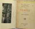 Venise - les cités d'art sous la direction de Armand Dayot. Lorenzetti Guilio
