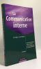 La communication interne - 2e édition: Stratégies et techniques. Decaudin Jean-Marc  Igalens Jacques  Waller Stéphane