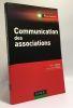Communication des associations. Libaert Thierry  Pierlot Jean- Marie