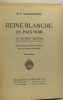 Reine blanche en pays noir - vie de Mary Slessor missionnaire au Calabar - adapté de l'anglais par Mme Soltau-Monod --- dessins et couverture de Paul ...