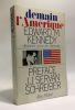 Demain l'Amérique - décisions pour une décennie - préface de Jean-Jacques Servan-Schreiber - avant propos de George F. Kennan. M. Kennedy Edward