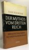 Der mythos vom dritten reich zur geistesgeschichte des nationalsozialismus - avec hommage de l'auteur en français  livre en allemand. Neurohr Jean F