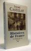 Histoires de France - tome trois - un monde nouveau 1848-1914. Castelot André