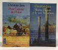 9 romans: Pour L'amour De Philae + Maître Hiram et le roi Salomon + La Reine soleil + La sagesse égyptienne + Toutânkhamon l'ultime secret + L'affaire ...