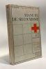 Manuel de secourisme -- collection des manuels d'enseignement de la croix-rouge française. Vieux  Jolis