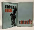 Emmanuelle + L'hypothèse d'Eros --- 2 livres. Arsan Emmanuelle