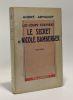 Les loup-Cerviers - Tome Deux - Le secret de Nicole Bamberger --- coll. Les romans mystérieux. Armandy André