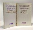 Nouvelles orientales + Denier du rêve --- 2 livres. Yourcenar Marguerite