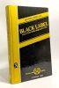 Black Label - plus c'est noir meilleur c'est. Arnaud G.-J. (Georges-Jean)
