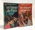 Un baiser de paris + Les amours au paradis --- 2 livres. Cartland Barbara