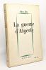 La guerre d'Algérie. Roy Jules