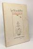Le Bouddha - la nouvelle revue tibétaine cahier n°1. Bacot Jacques