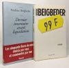 Dernier inventaire avant liquidation + 99F --- 2 romans. Beigbeder Frédéric