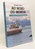 Au nord du monde: À bord de l'Express côtier norvégien. Villers Claude
