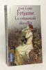 Le pas de merlin + La nuit des Elfes + Le crépuscule des Elfes + L'heure des Elfes --- 4 livres. Jean Louis Fetjaine