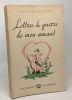 Lettres de guerre de mon amant. Chalvron Gaston De