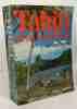 Tahiti et sa couronne - version remaniée et mise à jour - avec 34 dessins faits sur place par Amandine Doré et 50 photographies de l'auteur. ...
