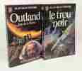 Outland : loin de la terre + Le trou noir --- 2 livres. Foster Alan-Dean
