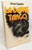 La dame Tango --- avec hommage de l'auteur. Capelle Anne