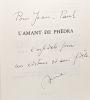 L'Amant de Phedra --- avec hommage de l'auteur. Capelle A